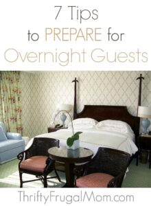 7 Tips to Prepare for Overnight Guests