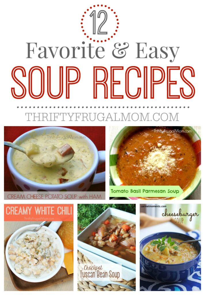 Soup is the perfect comfort food and these recipes are all frugal, easy and absolutely delicious!