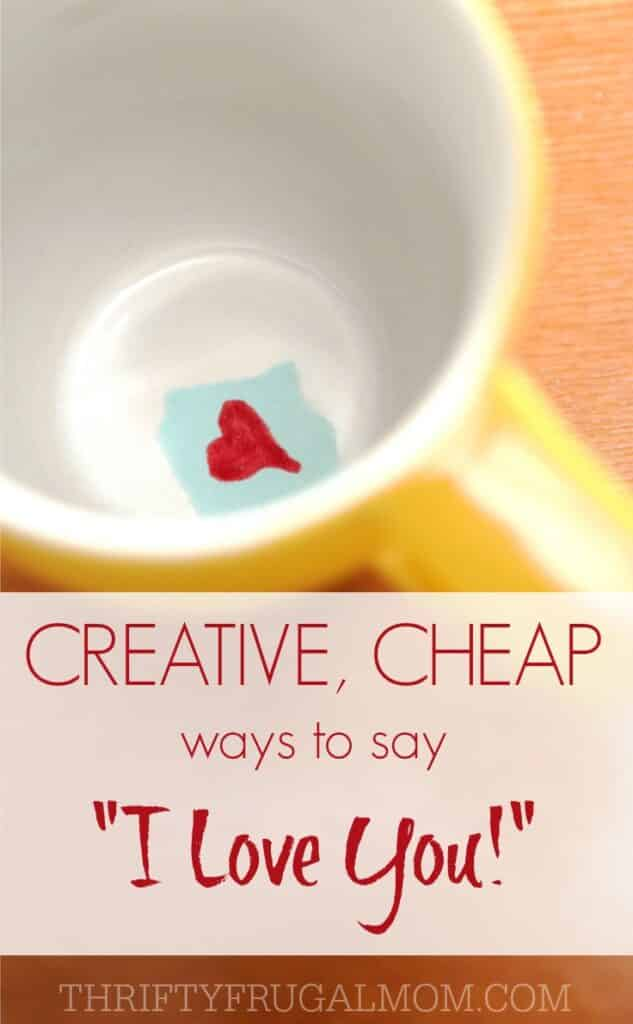 """Want to let your husband know that you love and appreciate him? These inexpensive ideas are all great, creative ways to say """"I love you"""" loud and clear!"""