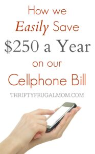 How We Easily Save $250 a Year on Our Cell Phone Bill