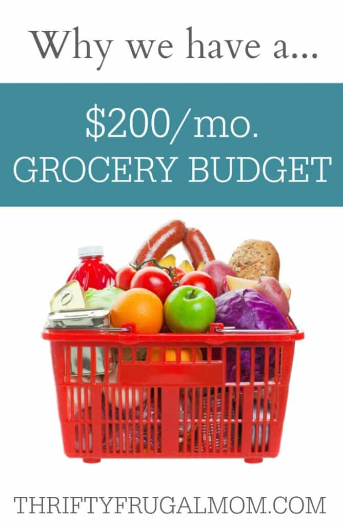 Why We Have a $200 Grocery Budget