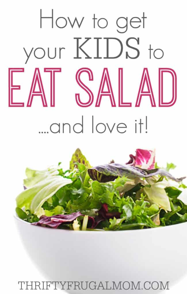 How to Get Your Kids to Eat Salad