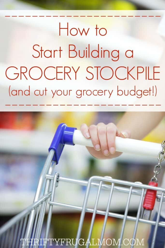 How to Build a Grocery Stockpile and Save Money