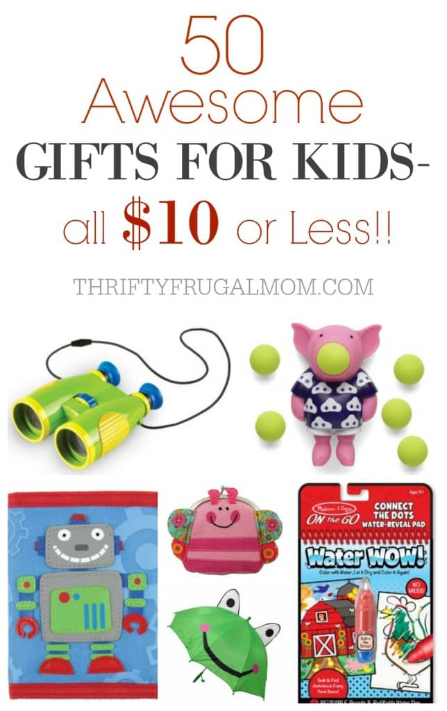 Cheap Gifts Toys for Kids $10 or Less