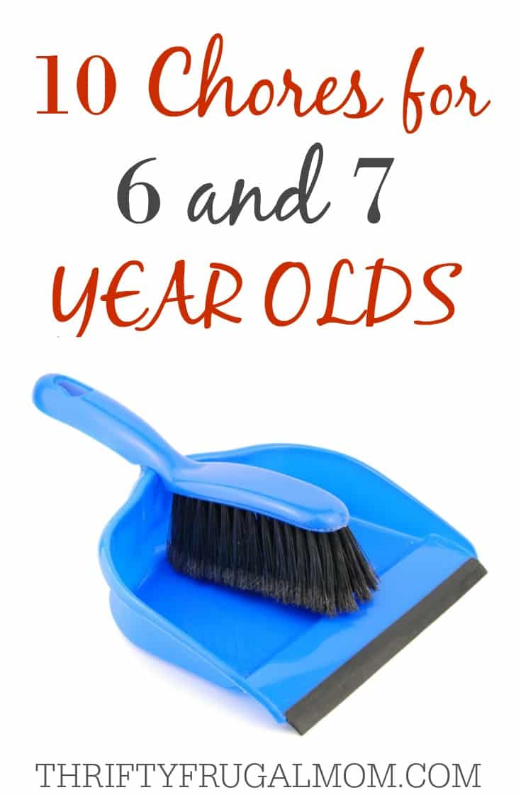 10 Chores for 6 and 7 Year Olds