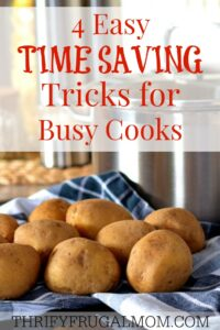 Time Saving Tricks for Busy Cooks