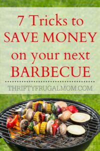 7 Tricks To Save Money on Your Next Barbecue