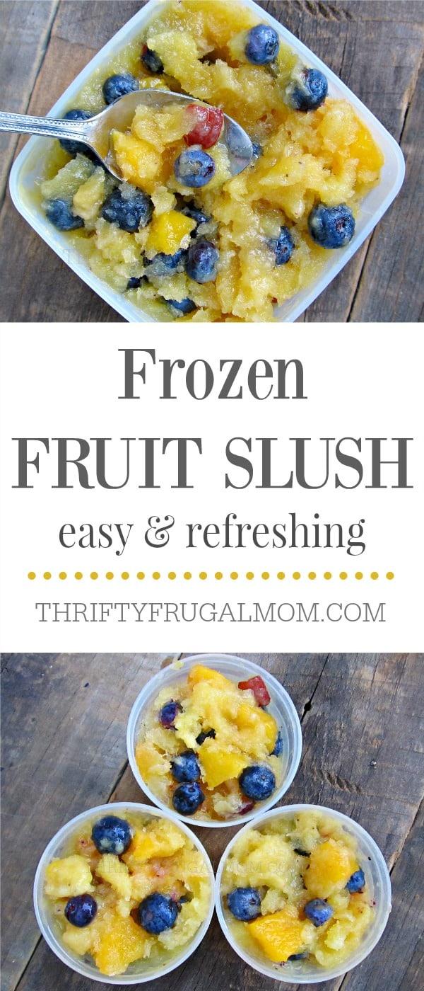 Frozen Fruit Slush