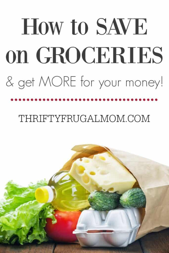 How to Save Money on Groceries- best frugal living posts