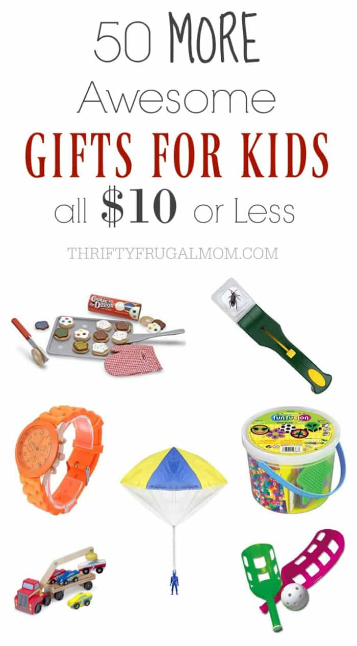 Save money, but still get a great gift with this list of 50 MORE awesome, cheap gifts for kids that cost $10 or less!  Perfect for stocking stuffers!